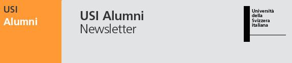 USI Flash Alumni - La newsletter degli alumni dell'Università della Svizzera italiana - The newsletter of the alumni community